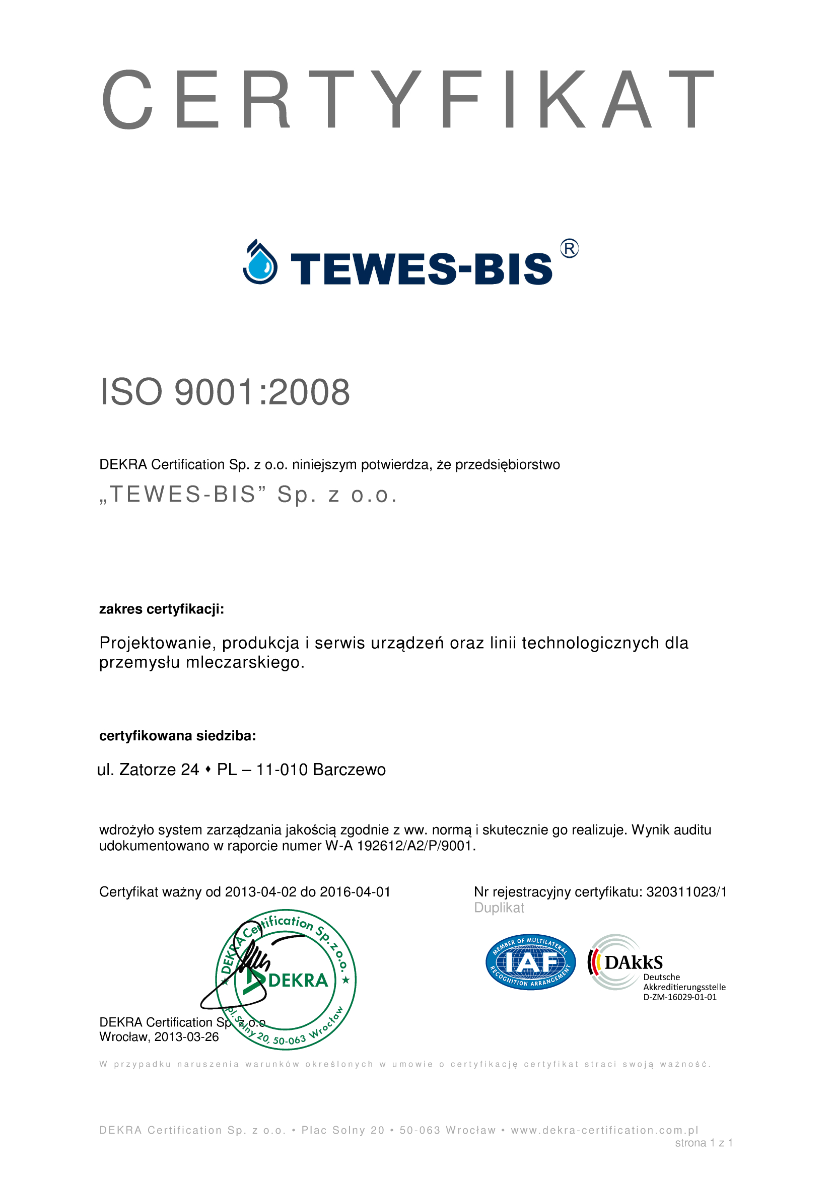 Quality policy tewes bis sp z oo the iso 9001 2008 certificate in the field of design manufacturing and service of the equipment and technological lines for the dairy industry see 1betcityfo Gallery